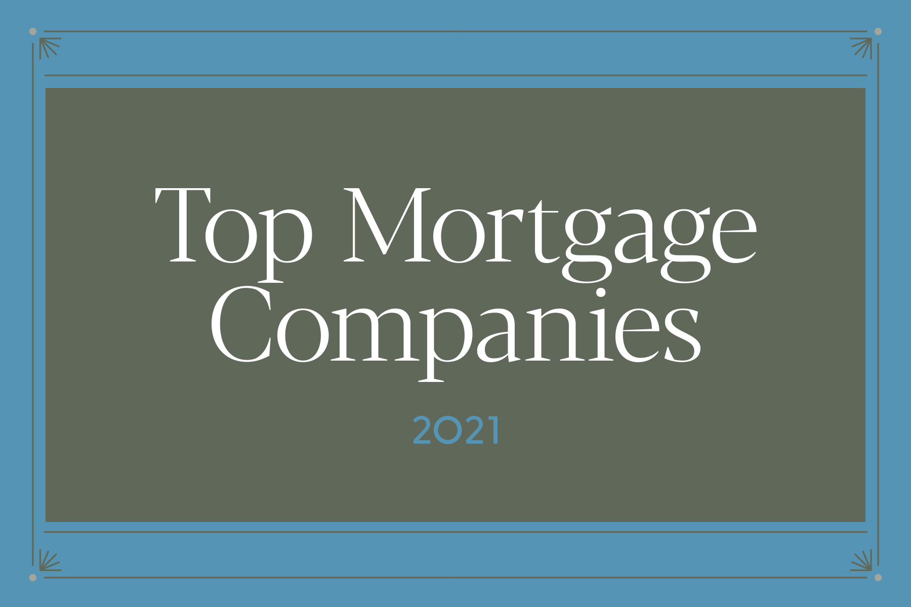 07 21 Top Performers Ss 1800x1200 Top Mortgage Comanies