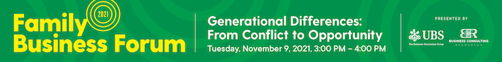 Family Business Forum 2021 - Generational Differences, From Conflict to Opportunity
